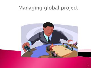 Managing global project