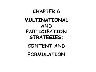 STRATEGIES FOR INTERNATIONAL MARKETS: CONTENT AND FORMULATION