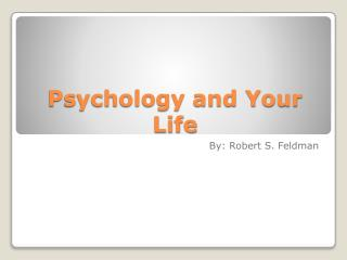 Psychology and Your Life
