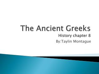 The Ancient Greeks History chapter 8