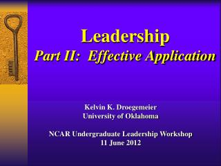 Leadership Part II:  Effective Application