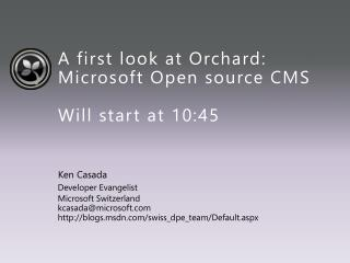 A first look at Orchard: Microsoft Open source CMS Will start at 10:45