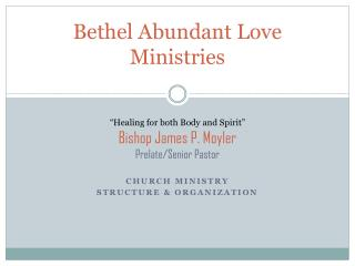 Church Ministry  Structure & Organization