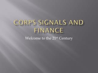 Corps Signals and Finance