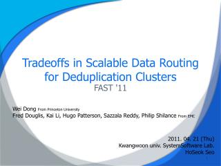 Tradeoffs in Scalable Data Routing for Deduplication Clusters