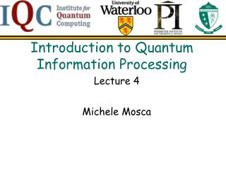 Introduction to Quantum Information Processing