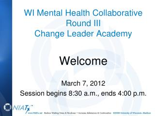 WI Mental Health Collaborative Round III Change Leader Academy