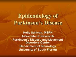 Epidemiology of  Parkinson's Disease