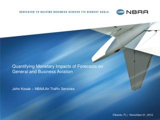 Quantifying Monetary Impacts of Forecasts on  General and Business Aviation