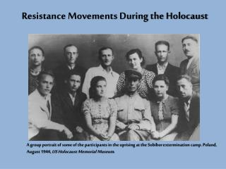 Resistance Movements During the Holocaust