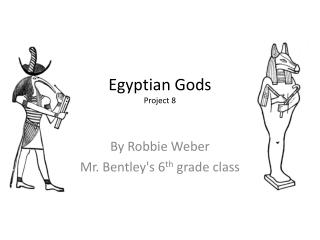 Egyptian Gods P roject 8