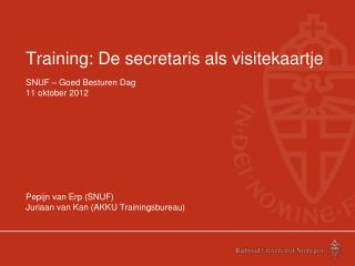 Training: De secretaris als visitekaartje