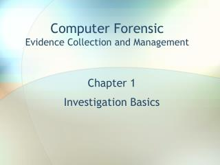 Chapter 1 Investigation Basics