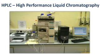 HPLC – High Performance Liquid Chromatography