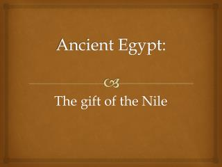 Ancient Egypt: