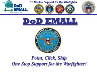 1 st  Choice Support for the Warfighter