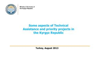 Some aspects of Technical Assistance and priority projects in the Kyrgyz Republic