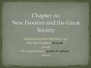 Chapter 20: New Frontier and the Great Society
