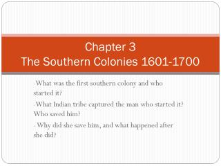 Chapter 3  The Southern Colonies 1601-1700