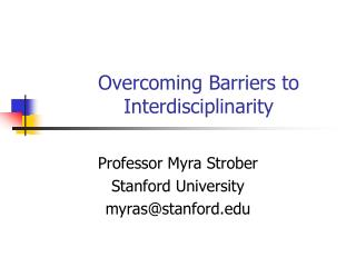 Overcoming Barriers to Interdisciplinarity