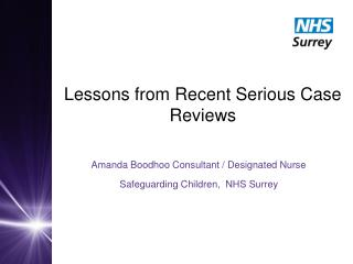 Lessons from Recent Serious Case Reviews