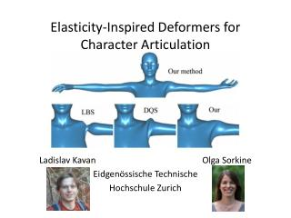 Elasticity-Inspired Deformers for Character Articulation