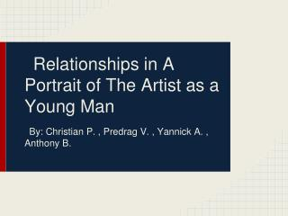 Relationships in A Portrait of The Artist as a Young Man