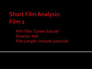 Short Film Analysis: Film 1