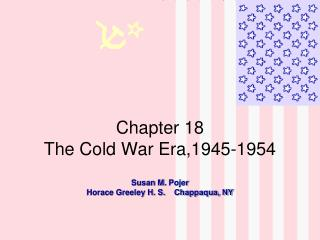 Chapter 18 The Cold War Era,1945-1954