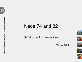 Nace  74 and 82