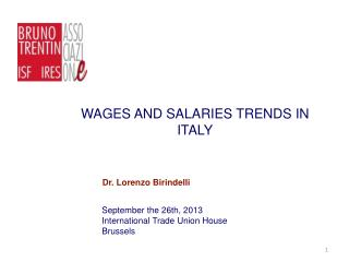 WAGES AND SALARIES TRENDS IN ITALY