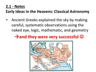 2.1 - Notes Early Ideas in the Heavens: Classical Astronomy