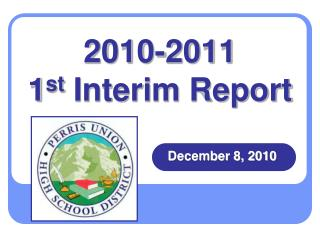 2010-2011 1 st  Interim Report