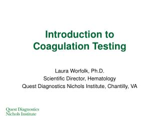 Introduction to Coagulation Testing