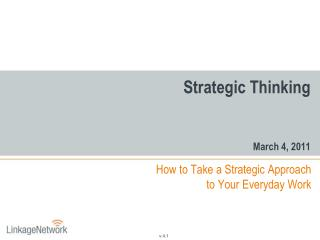 Strategic  Thinking March 4, 2011