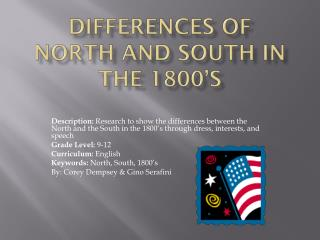 Differences of North and South in the 1800's