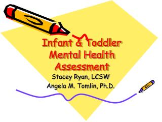 Infant & Toddler Mental Health Assessment