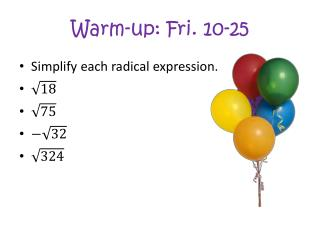 Warm-up:  Fri. 10-25