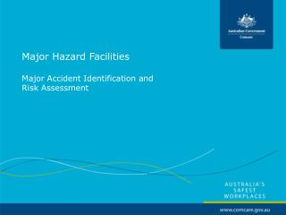Major Hazard Facilities Major Accident Identification and  Risk Assessment