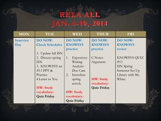 RELA  all Jan .  6-10 , 2014