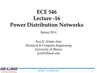 ECE  546 Lecture  - 16 Power Distribution Networks