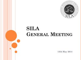 SILA General Meeting
