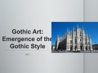 Gothic Art: Emergence of the Gothic Style