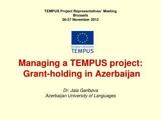 Dr. Jala Garibova Azerbaijan University of Languages