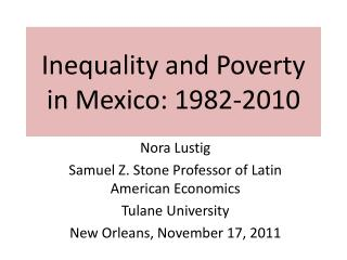 Inequality and Poverty in Mexico: 1982-2010
