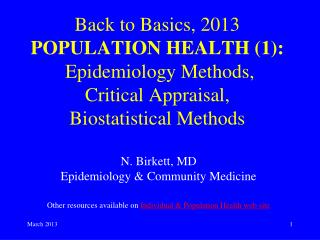 N. Birkett,  MD Epidemiology & Community Medicine