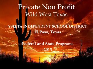 Private Non Profit Wild West Texas