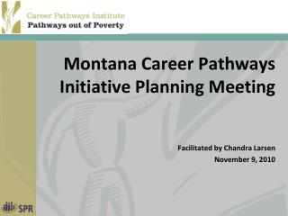 Montana Career Pathways Initiative Planning Meeting