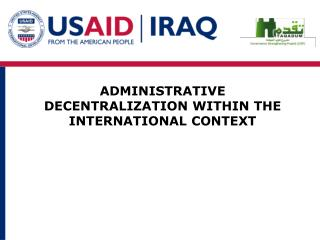 ADMINISTRATIVE DECENTRALIZATION WITHIN THE INTERNATIONAL CONTEXT