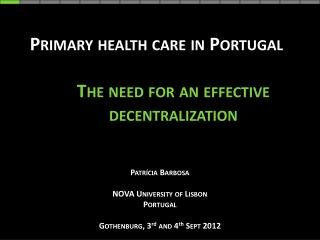Primary health care in Portugal The need for an effective decentralization